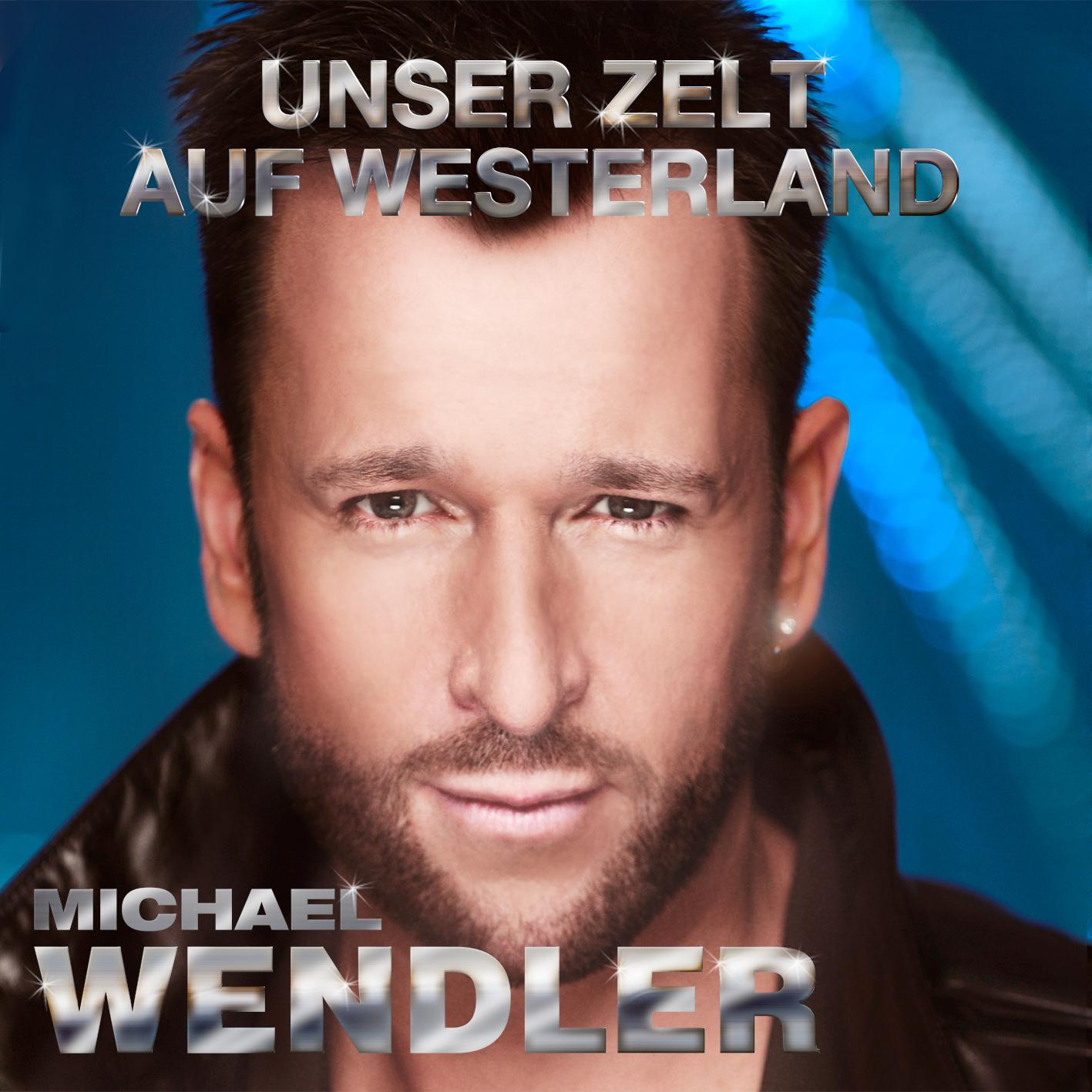 michael wendler unser zelt auf westerland