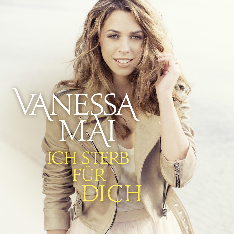 Vanessa Mai 7 Track Maxi Cd Ich Sterb Für Dich Ab 29042016 Im