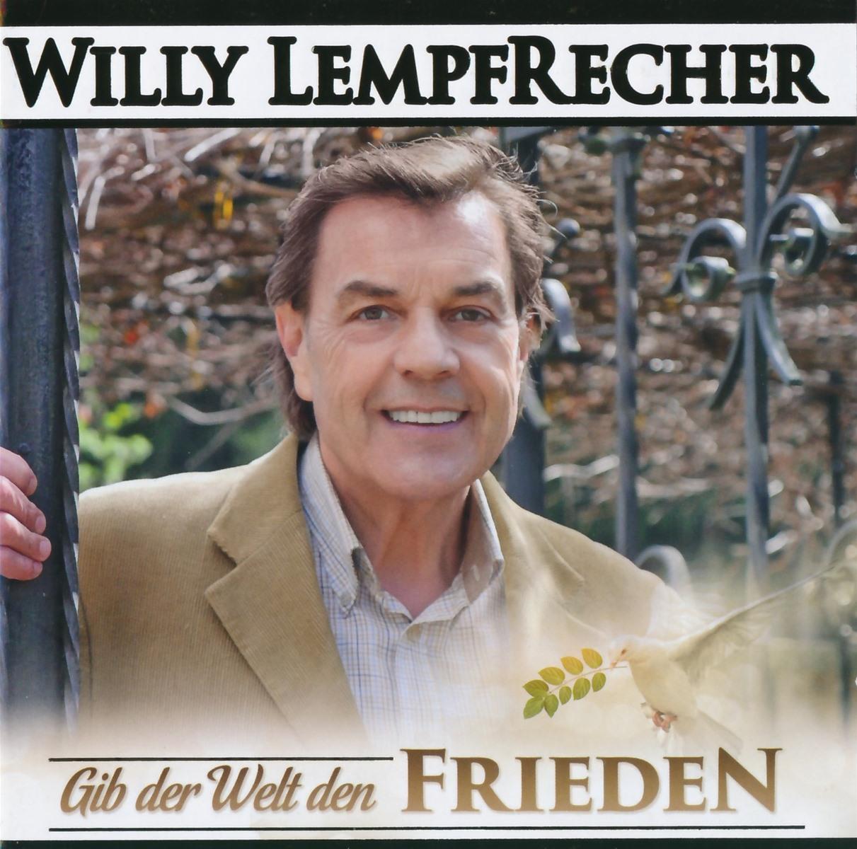 Willi Lempfrecher - Gib der Welt den Frieden