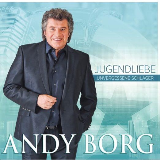 ANDY BORG Jugendliebe - Unvergessene Schlager