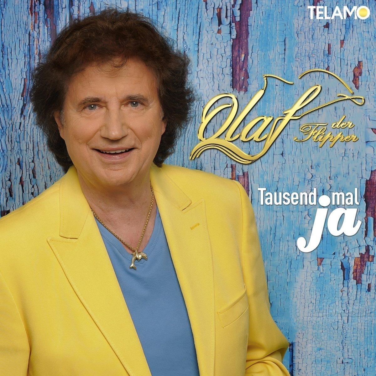 OLAF DER FLIPPER - Tausendmal Ja