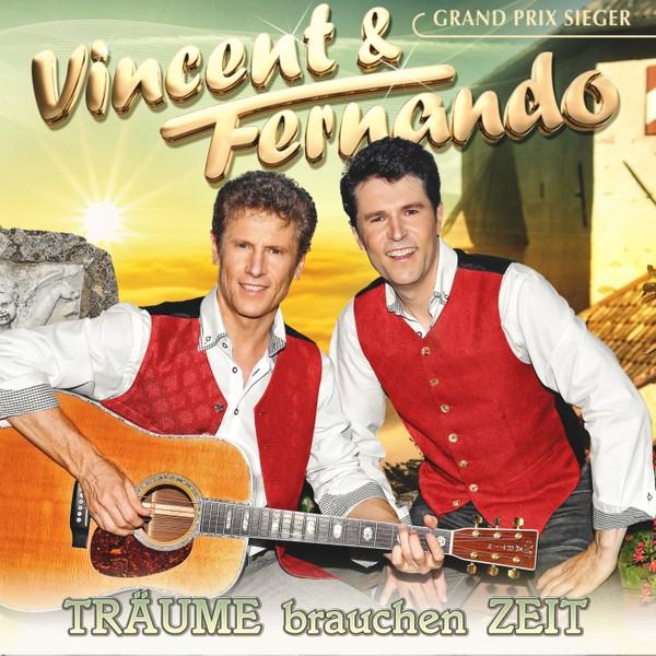 VINCENT & FERNANDO - TRÄUME brauchen ZEIT