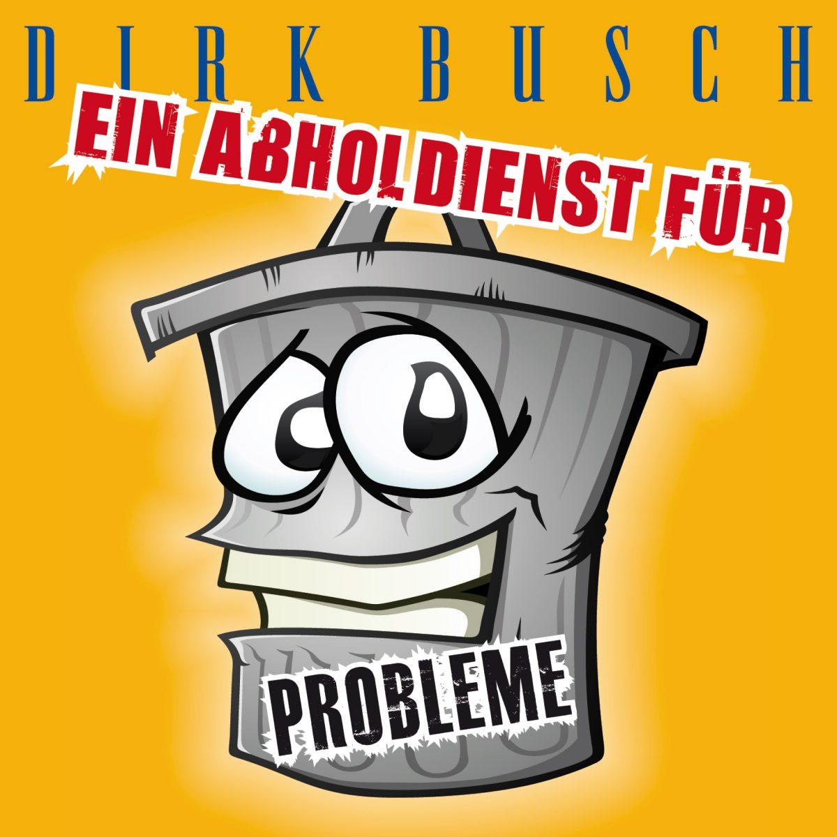 Dirk Buschein Abholdienst Für Probleme Der Neue Song Von
