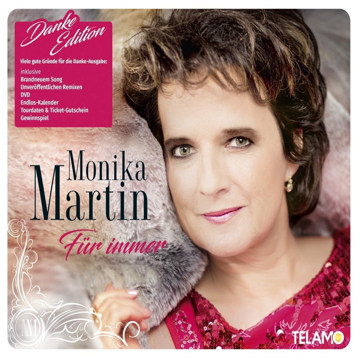 MONIKA MARTIN * Für immer (Danke Edition)