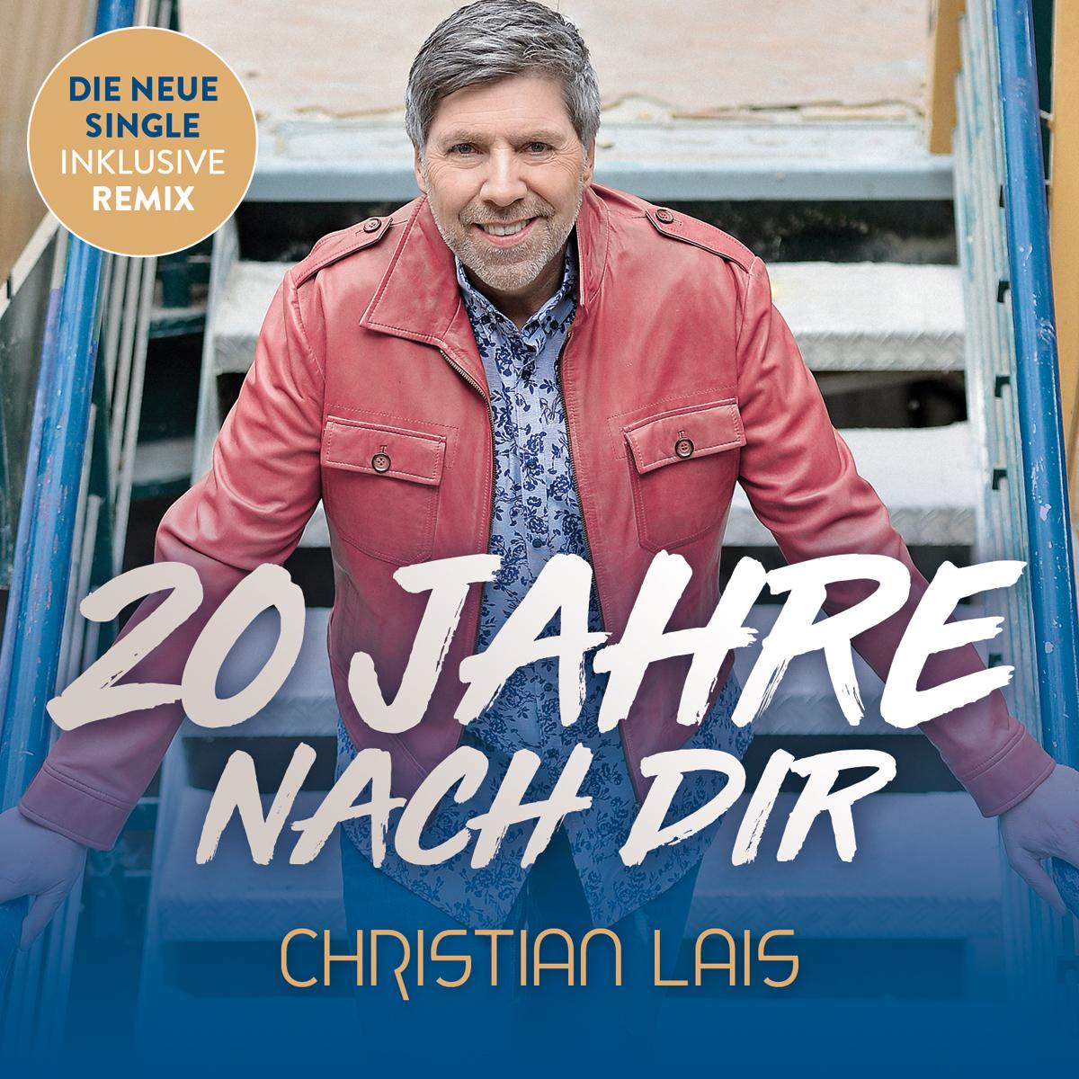 CHRISTIAN LAIS * 20 Jahre mit Dir (Single-CD)