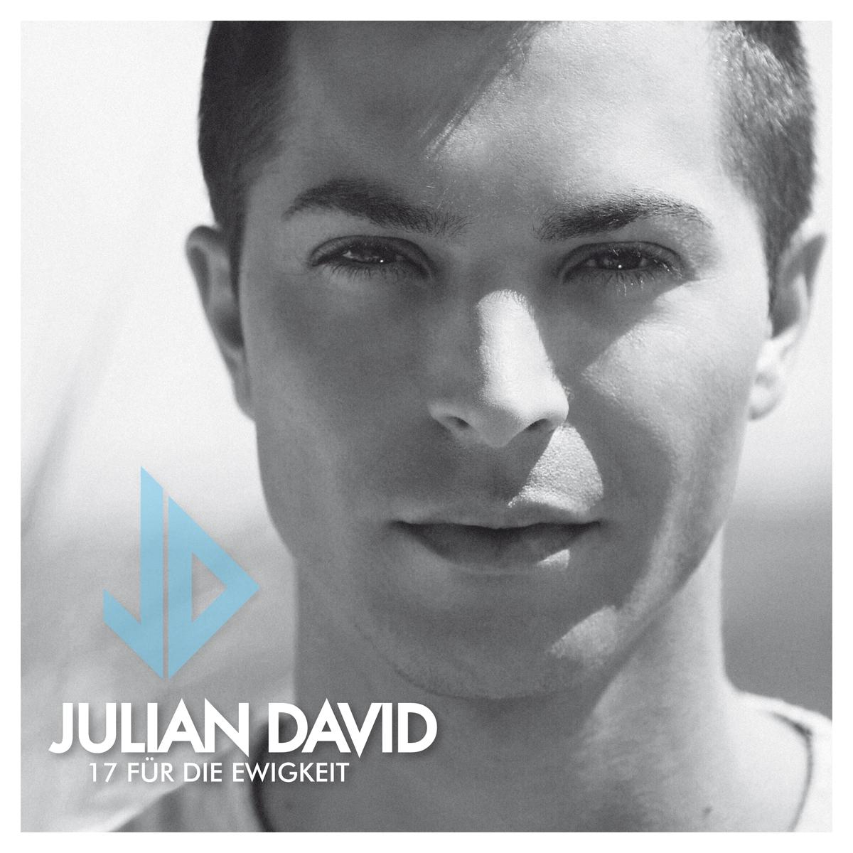 JULIAN DAVID * 17 für die Ewigkeit