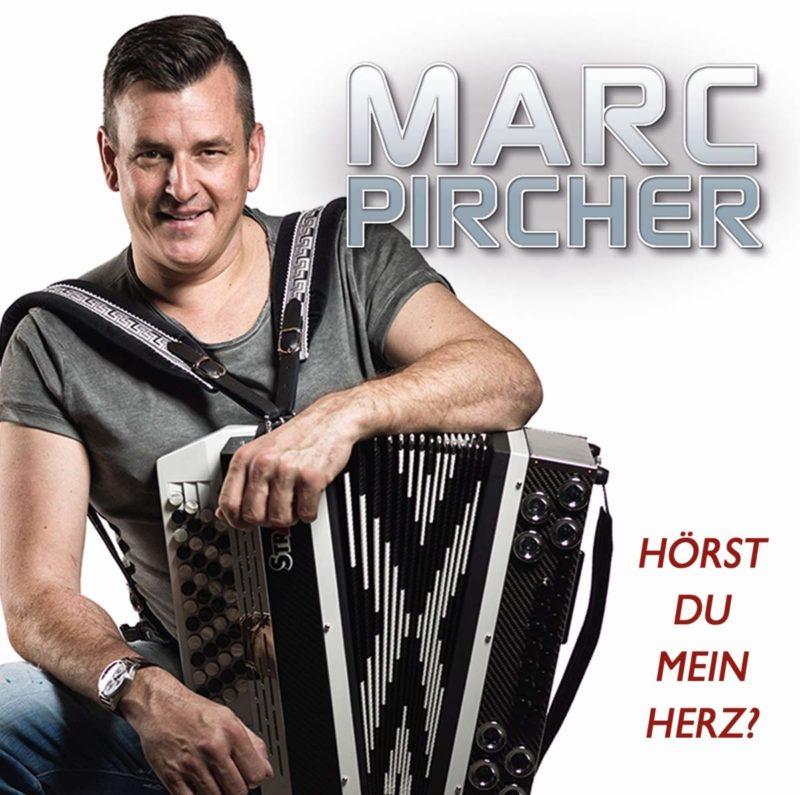 MARC PIRCHER * Hörst Du mein Herz? (CD)