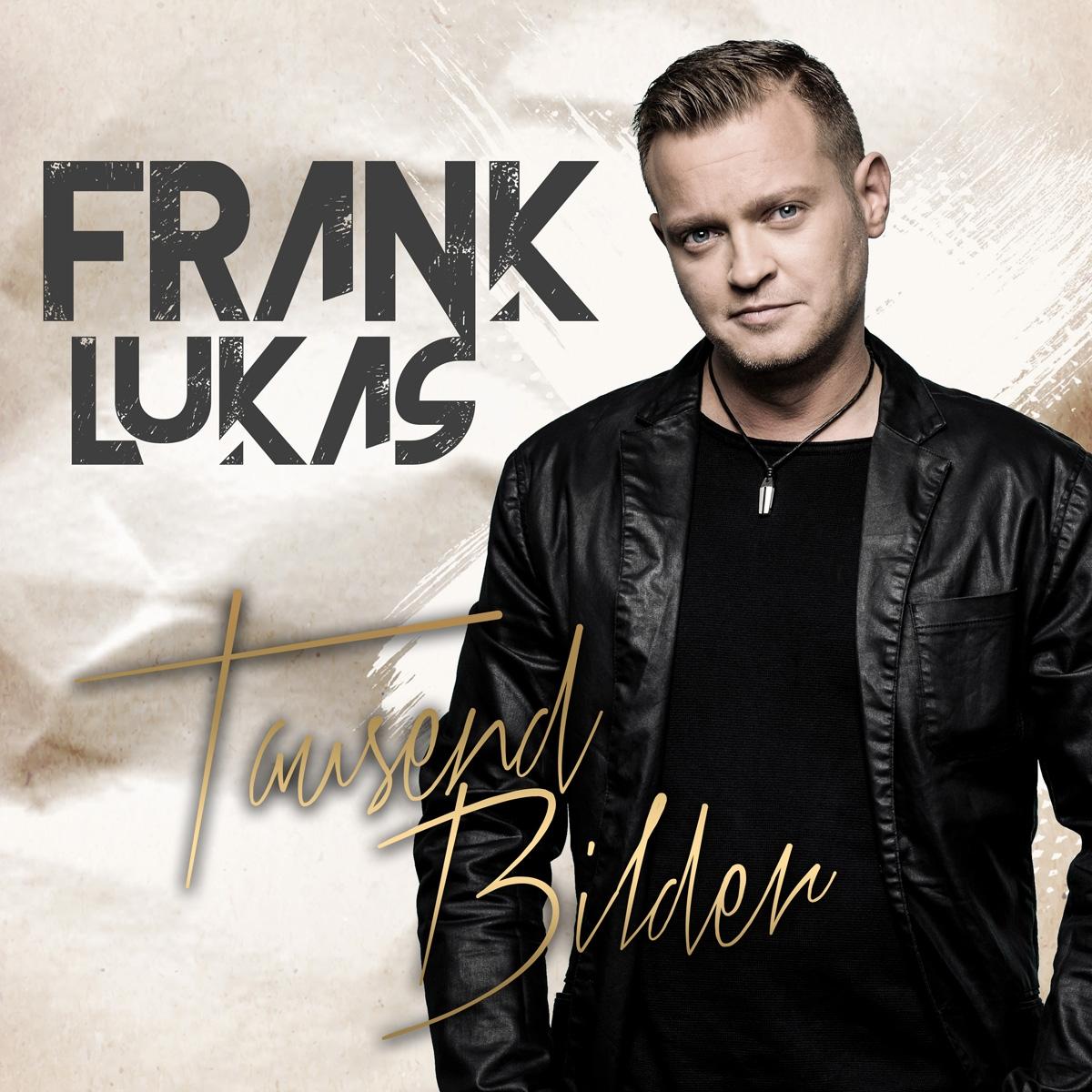 FANK LUKAS * Tausend Bilder (CD) * Auch als exklusive & limitierte Fanbox sowie auch auf Vinyl erhältlich!