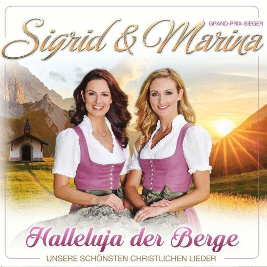 SIGRID & MARINA * Heimatgefühle - Von Herzen - Halleluja der Berge (CD + DVD mit CD)