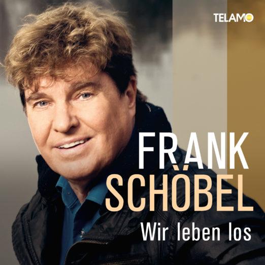 FRANK SCHÖBEL * Wir leben los (CD)