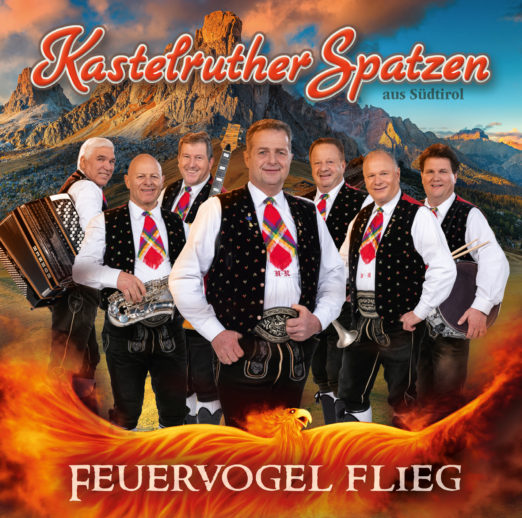KASTELRUTHER SPATZEN * Feuervogel flieg (CD)