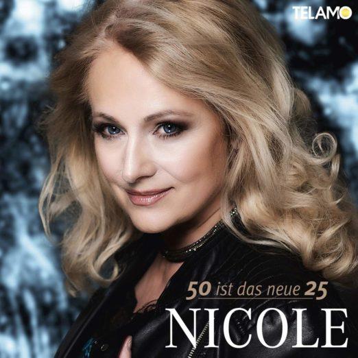 NICOLE * 50 ist das neue 25 (CD)
