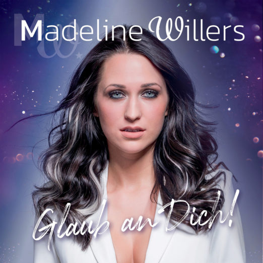 MADELINE WILLERS * Glaub an Dich! (CD)