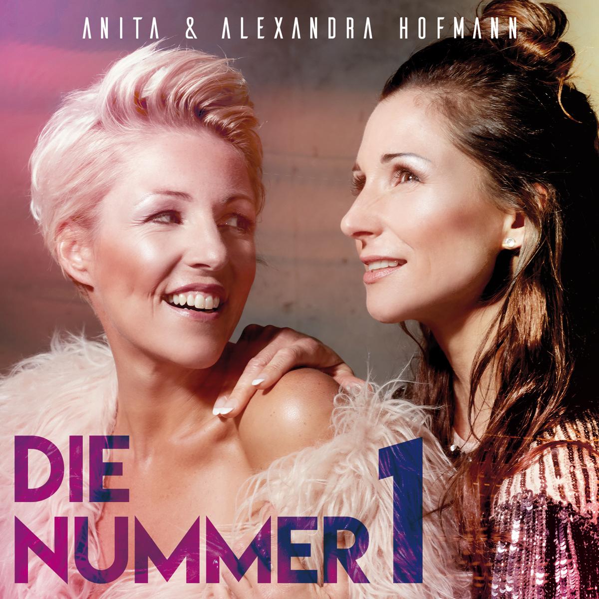 ANITA & ALEXANDRA HOFMANN * Die Nummer 1