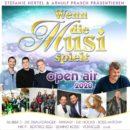 """""""WENN DIE MUSI SPIELT"""" <br>Die CD """"Wenn die Musi spielt – Open Air 2020"""" lässt so gut wie keine Wünsche offen!"""