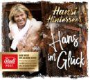 """HANSI HINTERSEER <br>STADLPOST präsentiert …: """"Hans im Glück"""" – 66 Jahre Edition – Das neue Hit-Album!"""