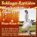 """MUSIKANTEN-QUARTETT <br>CD """"Rosa-Rosa-Nina (Schlager-Raritäten)"""" ab 03.04.2020 im Handel!"""