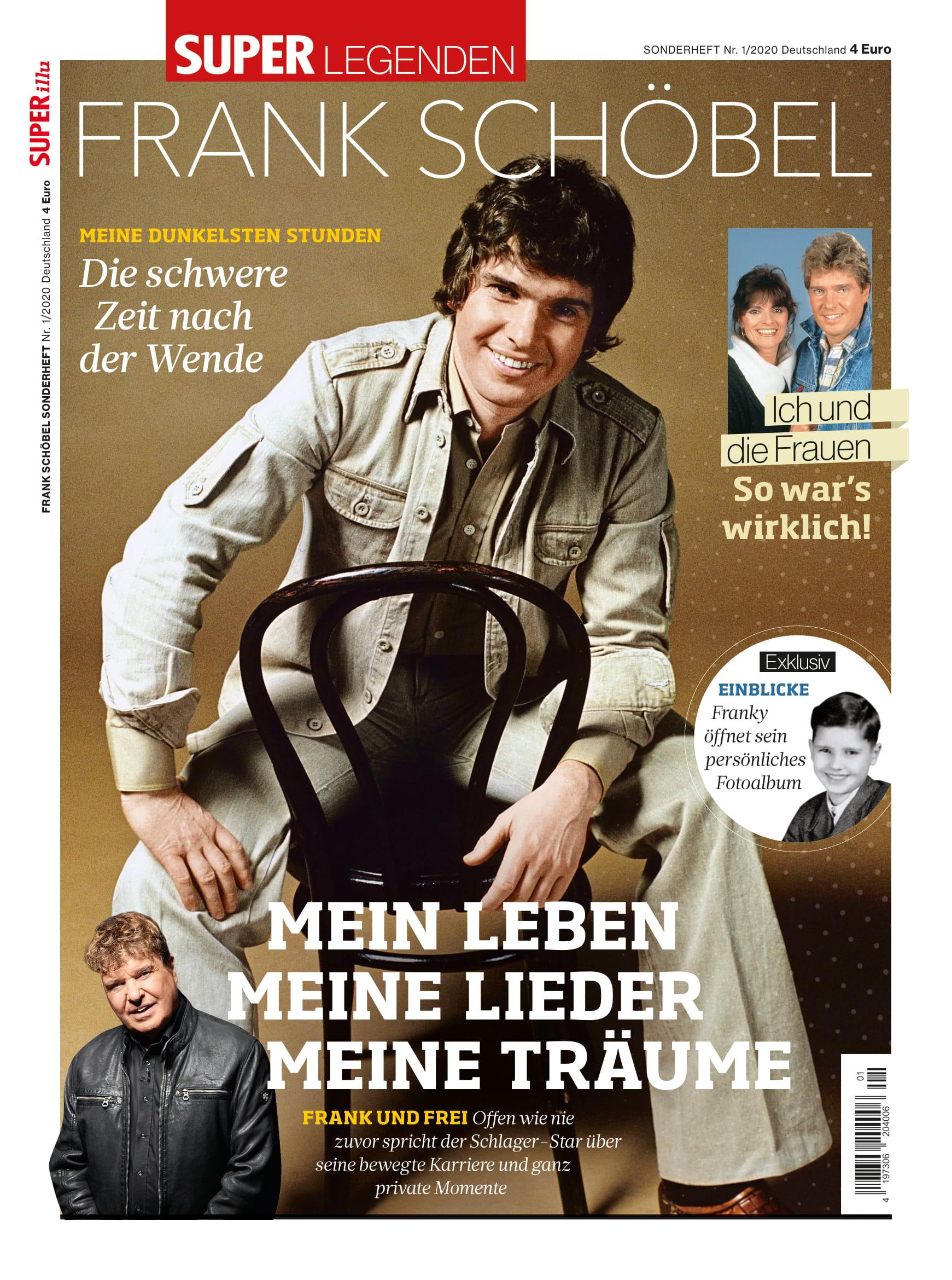 FRANK SCHÖBEL * Mein Leben - Meine Lieder - Meine Träume (Sonderheft der superILLU; € 4,00)