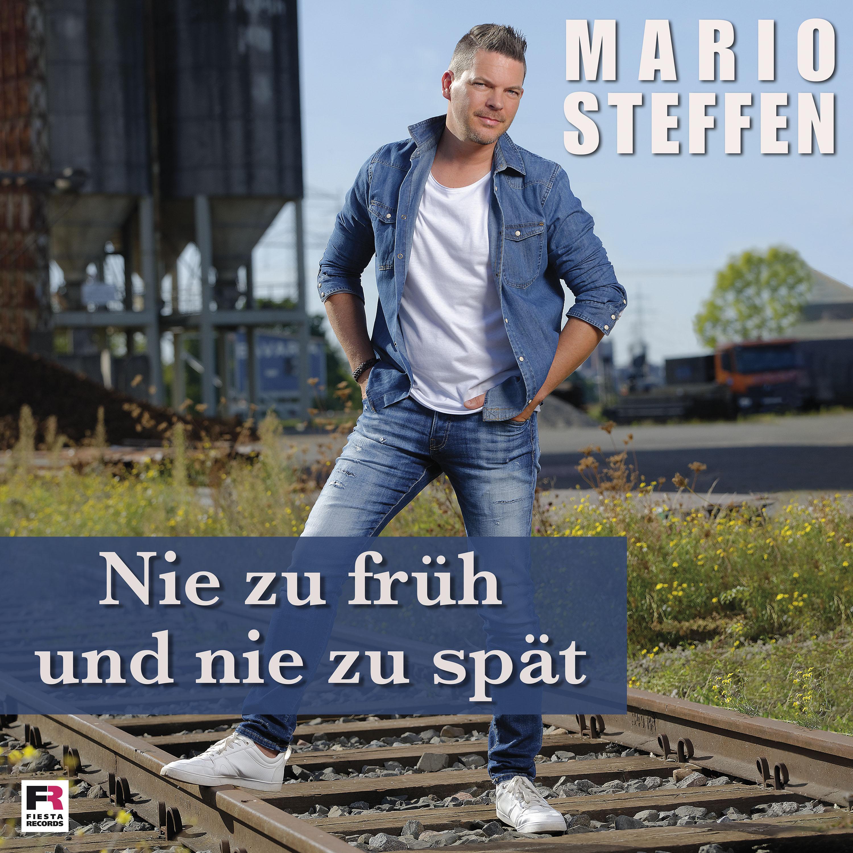 MARIO STEFFEN * Nie zu früh und nie zu spät (Download-Track)