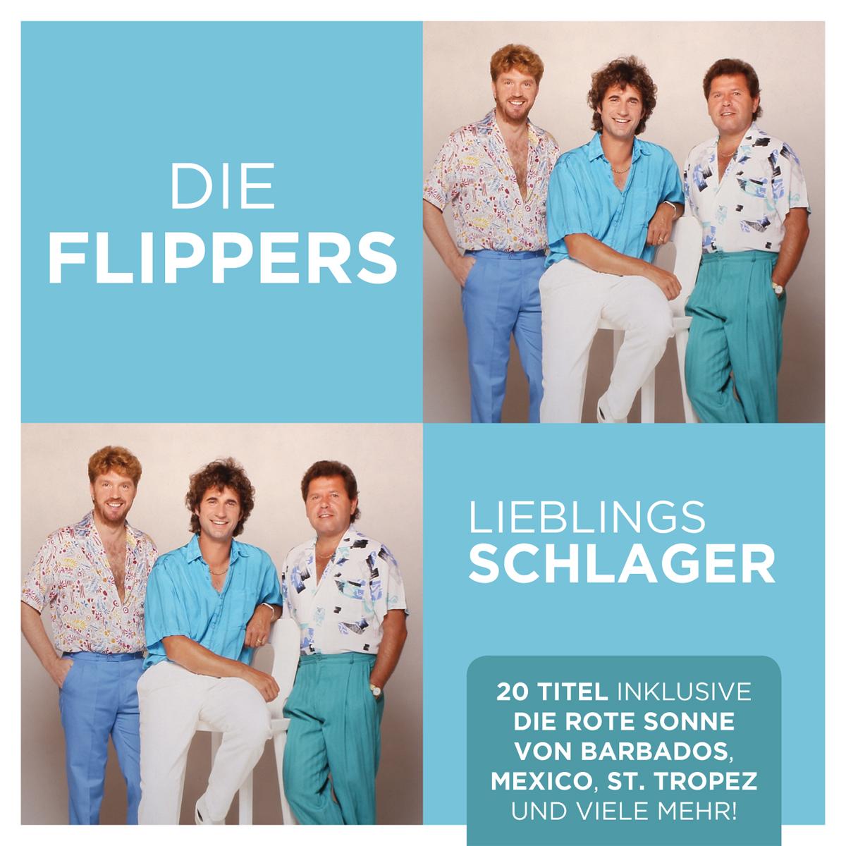 DIE FLIPPERS * Lieblingsschlager (DOWNLOAD-Bundle; CD-VÖ: 08.05.2020)