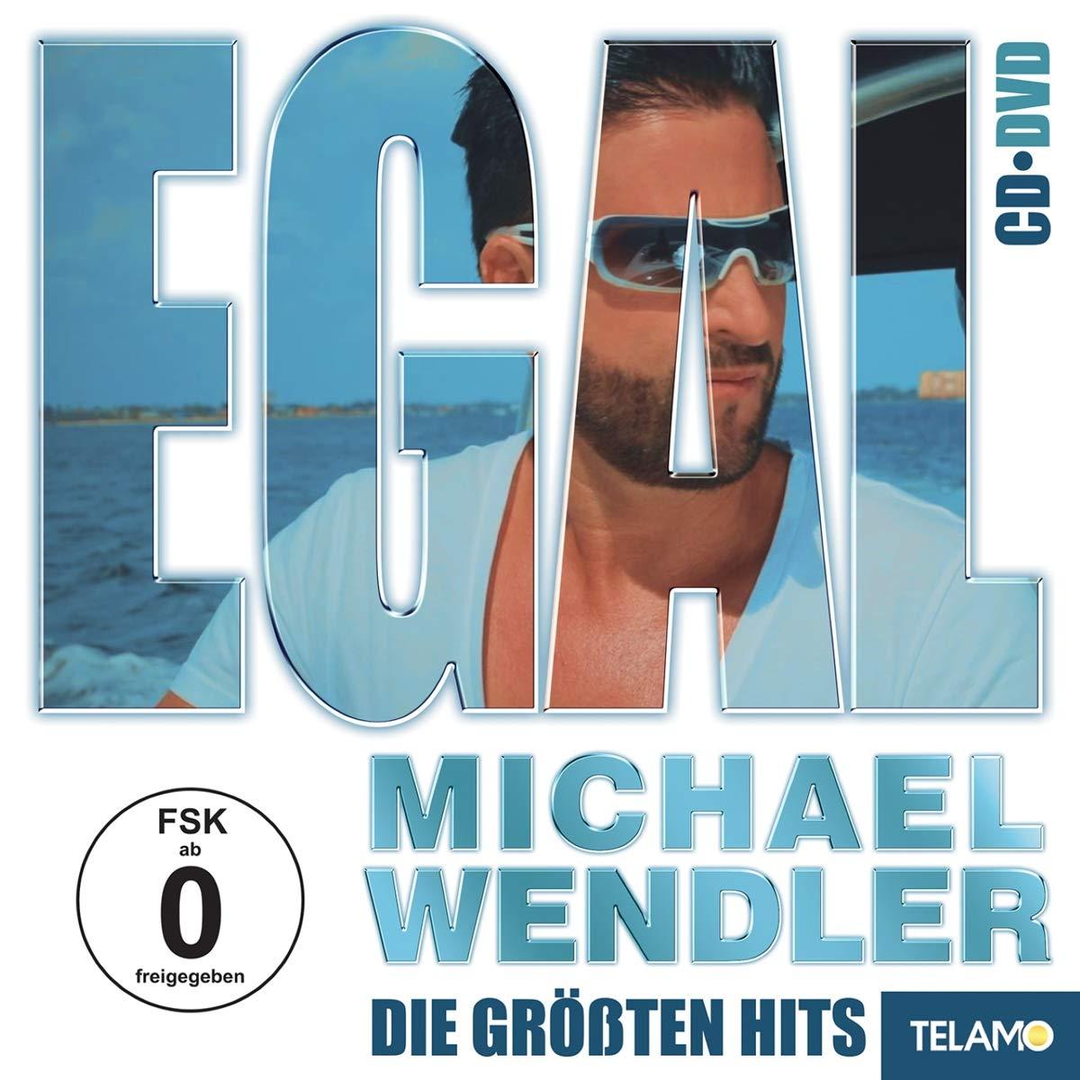 MICHAEL WENDLER * Egal - Die größten Hits (CD+DVD)