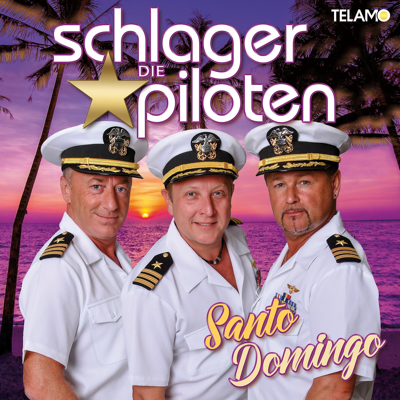 DIE SCHLAGERPILOTEN * Santo Domingo (CD)