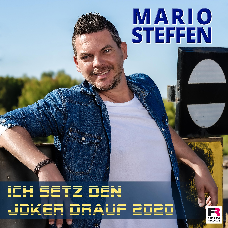 MARIO STEFFEN * Ich setz den Joker drauf 2020