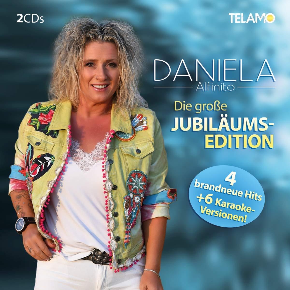DANIELA ALFINITO * Die große Jubiläums-Edition (Doppel-CD) *** exklusiv via Shop24Direct auch als 4-CD Box-Set erhältlich!