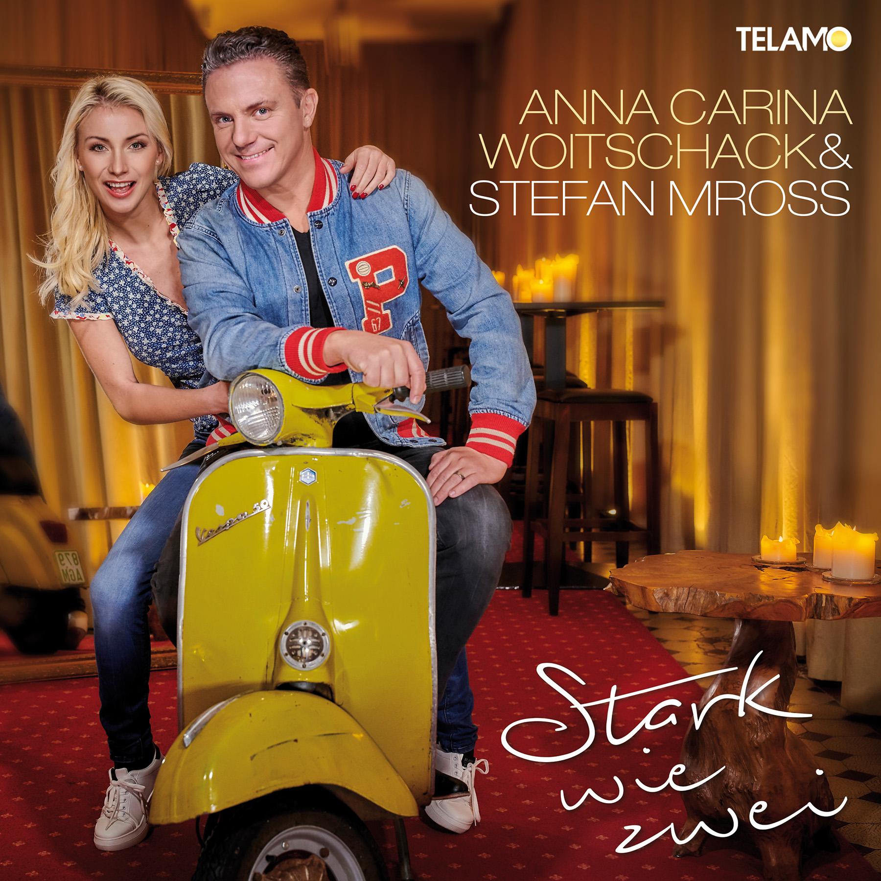ANNA-CARINA WOITSCHACK & STEFAN MROSS * Stark wie zwei (CD)