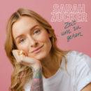 """SARAH ZUCKER <br>Die Schwester von Ben Zucker stellt sich mit dem Titel """"Zeit um zu gehen"""" (!) vor!"""