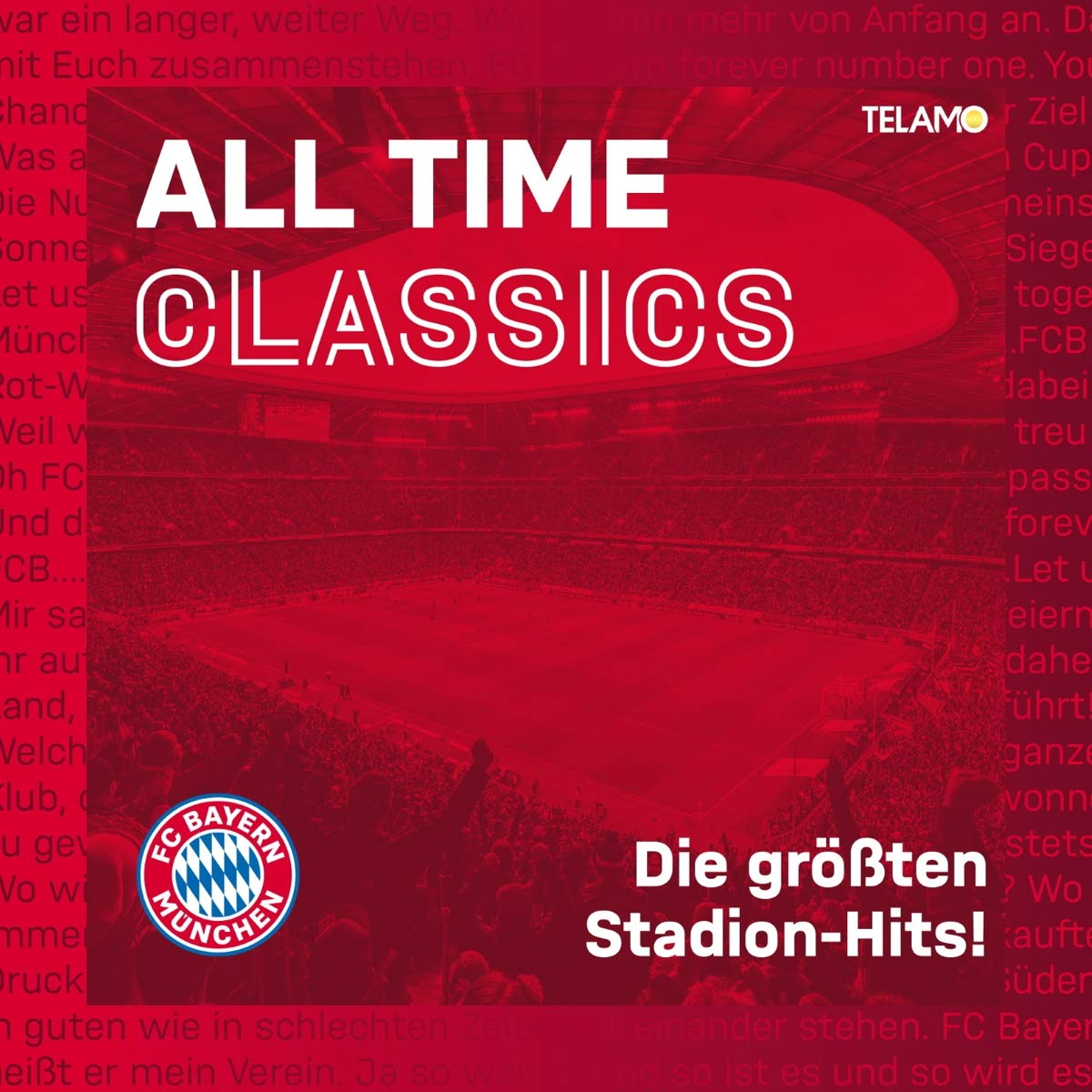 FC Bayern München –DIVERSE * All Time Classics – Die größten Stadion Hits (CD)