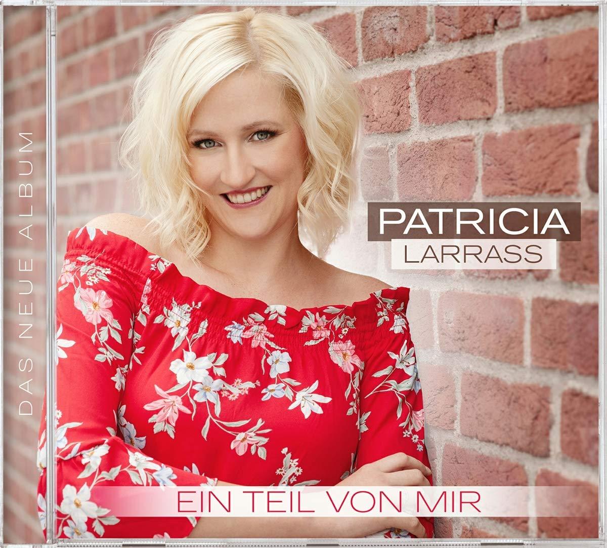 PATRICIA LARRASS * Ein Teil von mir (CD)
