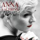 """ANNA VALERIAN <br>Ihr Titel """"Bittersüß"""" ist ein hochinteressanter Retro-Pop-Schlager!"""