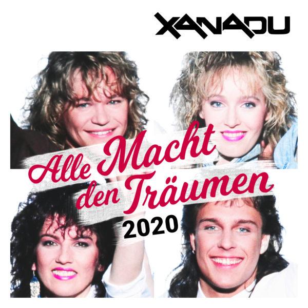 """XANADU <br>Xanadu meldet sich mit """"Alle Macht den Träumen // 2020"""" zurück!"""