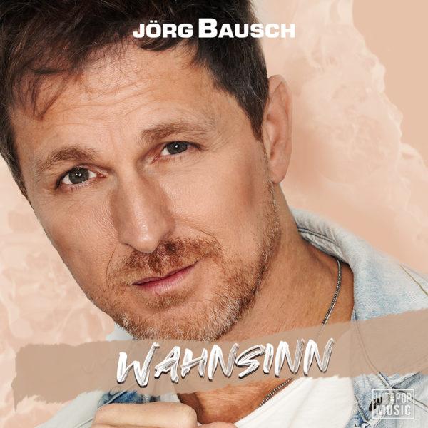 """JÖRG BAUSCH <br>Jörg Bausch präsentiert seinen neuesten Titel """"Wahnsinn""""!"""