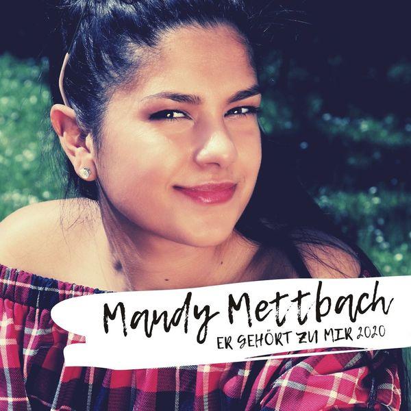 MANDY METTBACH * Er gehört zu mir 2020 (Download)