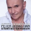 """PETER SEBASTIAN <br>Am 17.08.2020 erscheint sein neuer Song """"Getrennte Wege – gemeinsam geh'n""""!"""