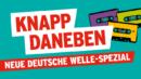 "IXI, MARKUS, UKW u.a. <br>Heute Nacht (14./15.08.2020), rbb FERNSEHEN: ""Knapp daneben"" (Wh.!)!"