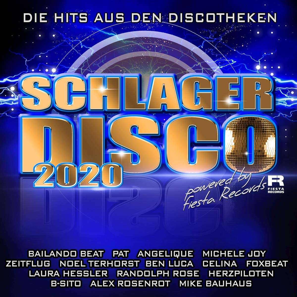 FIESTA RECORDS präsentiert ...: Schlagerdisco 2020 - die Hits aus Den Discotheken (Doppel-CD)
