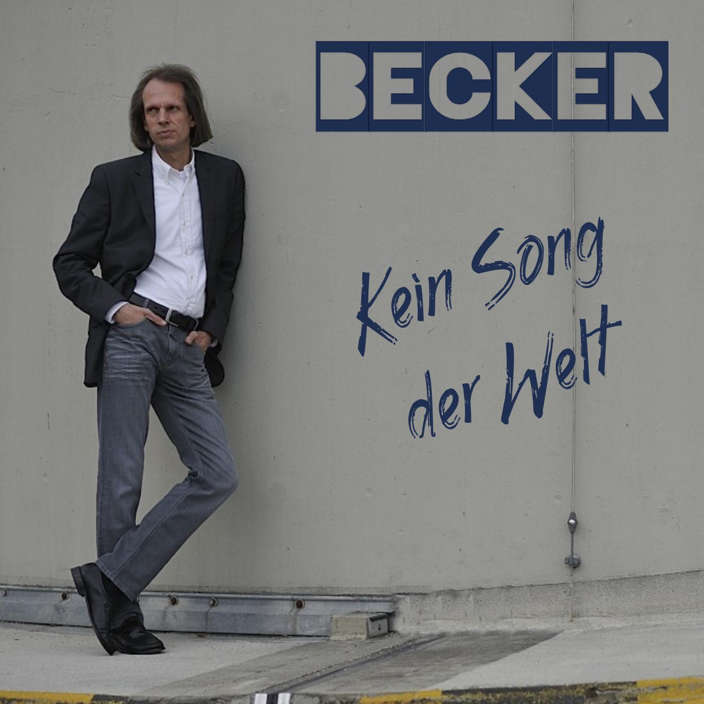 BECKER * Kein Song der Welt (Single-Tipp) * Ein wunderschönes Liebeslied
