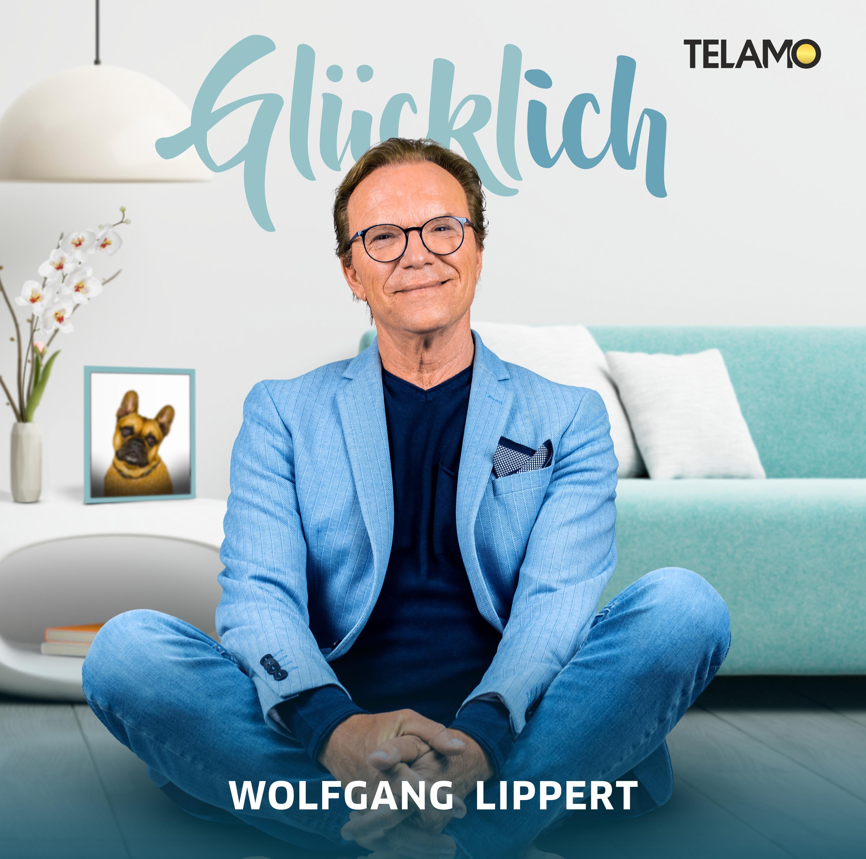 WOLFGANG LIPPERT * Glücklich (CD)