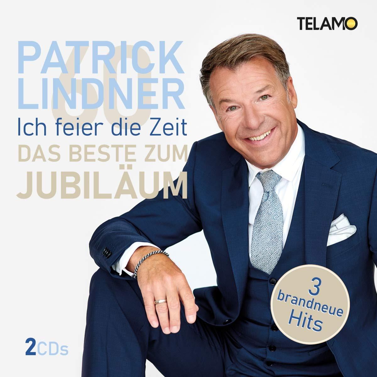 PATRICK LINDNER * Ich feier\' die Zeit - Das Beste zum Jubiläum (Doppel-CD)