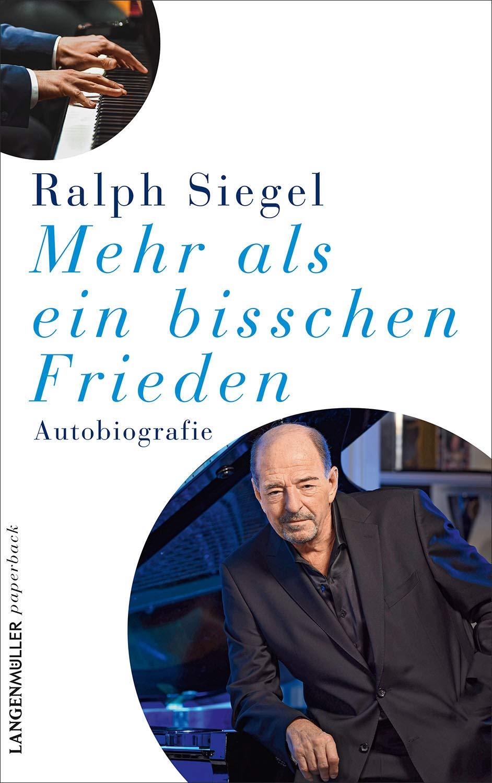RALPH SIEGEL * Mehr als ein bisschen Frieden (Buch) * Die NEUE Autobiografie
