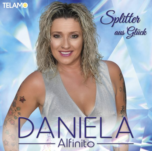 """DANIELA ALFINITO <br>Dreifach-#1 Erfolg für Daniela Alfinito und ihre """"Splitter aus Glück"""" !"""