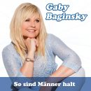 "GABY BAGINSKY <br>Ihr neuer Song heißt ""So sind Männer halt""!"