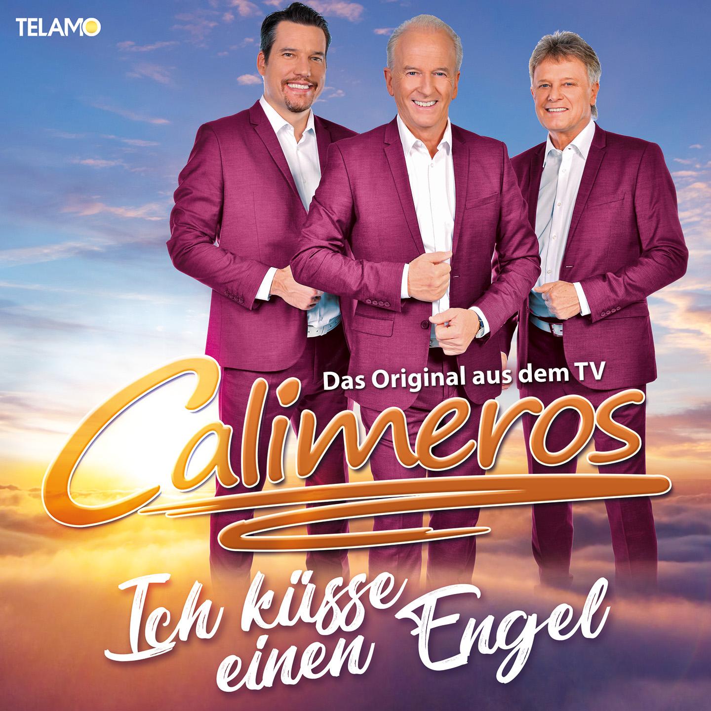 CALIMEROS * Ich küsse einen Engel (CD)