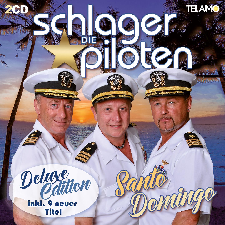 DIE SCHLAGERPILOTEN * Santo Domingo (Deluxe Edition)  (Doppel-CD)