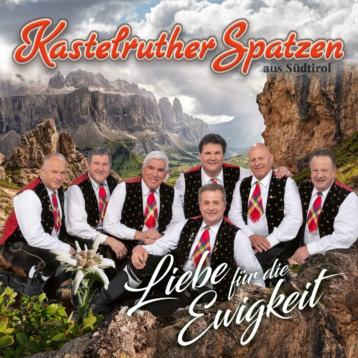KASTELRUTHER SPATZEN * Liebe für die Ewigkeit (CD) * Auch als LIMITIERTE FANBOX erhältlich!