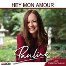 """PAULINE <br>Pauline geht mit """"Hey, mon amour"""" ihren erfolgreich eingeschlagenen Weg konsequent weiter!"""