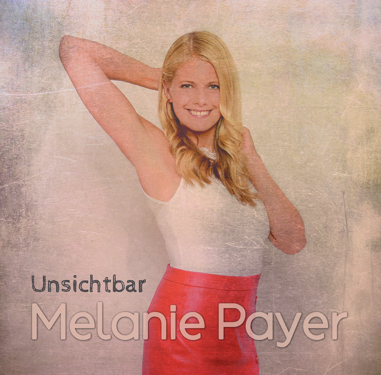 MELANIE PAYER * Unsichtbar (Download-Track)
